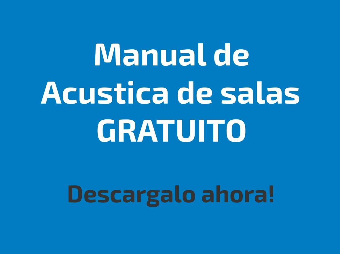 Descarga nuestro manual de acústica